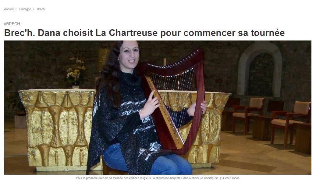 Dana choisit La Chartreuse pour commencer sa tournée