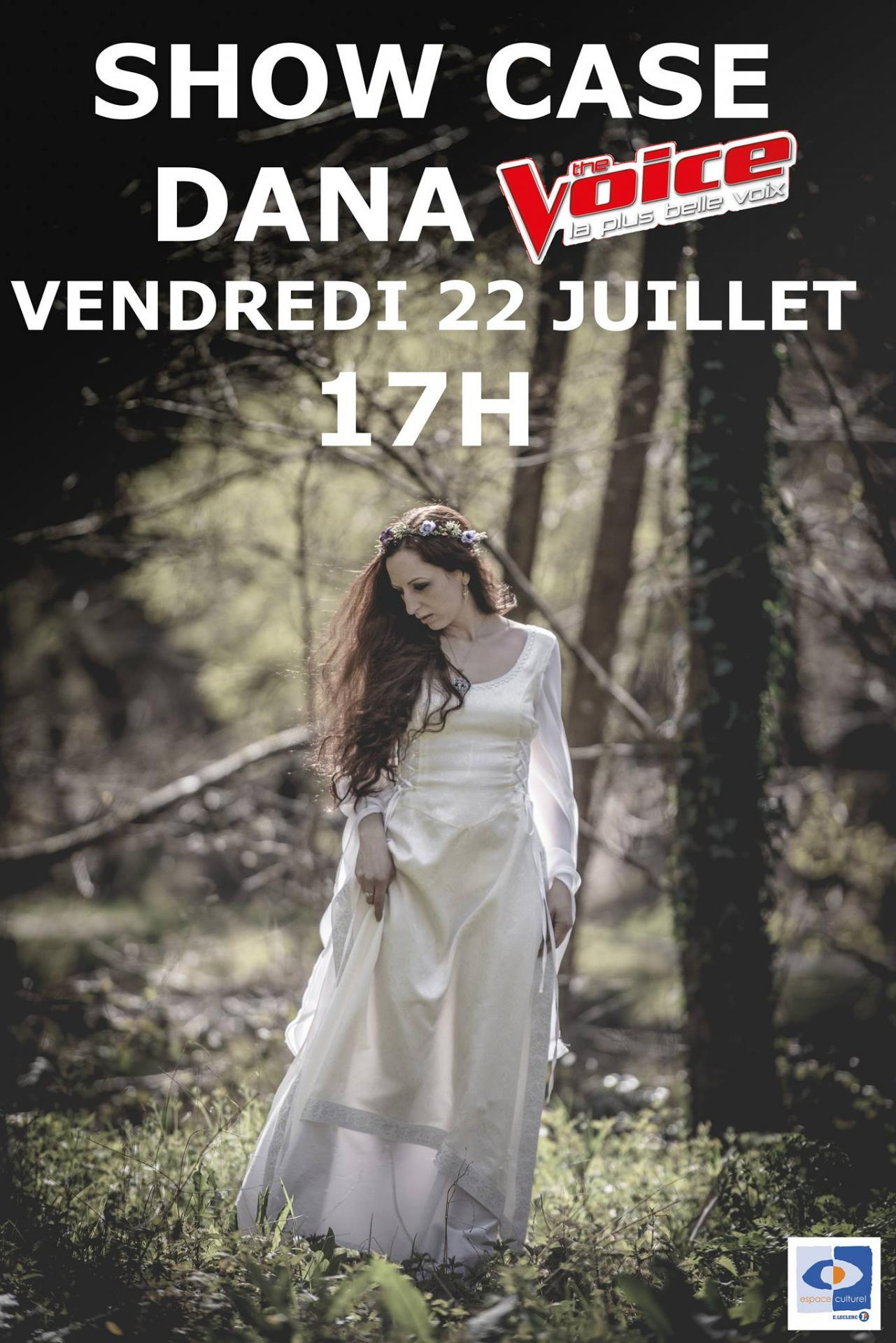 Showcase dana 22 juillet 1